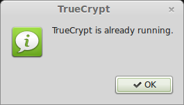 TrueCrypt is allready running